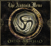 The Android Meme Ordo Ab Chao album new music review
