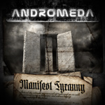 Andromeda Manifest Tyranny album new music review
