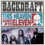 Backdraft This Heaven Goes to Eleven album new music review