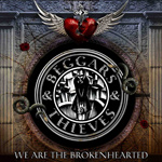 Beggars & Thieves We Are the Brokenhearted album new music review