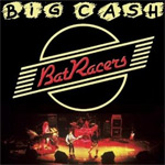 BatRacers Big Cash album new music review