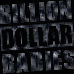 Billion Dollar Babies Die for Diamonds album new music review