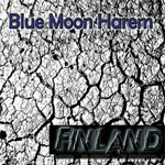 Blue Moon Harem Finland album new music review