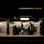 Cornerstone Somewhere in America album new music review