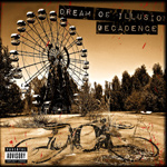 Dream of Illusion Decadence album new music review