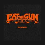 Eat The Gun Runner album new music review