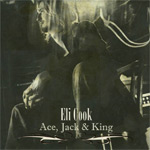 Eli Cook Ace, Jack & King new music review