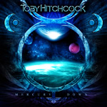 Toby Hitchcock Mercury's Down album new music review