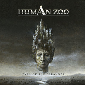 Human Zoo Eyes of the Stranger album new music review