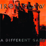 Iron Claw A Different Game album new music review