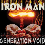 Iron Man Generation Void Reissue album new music review