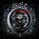 Isole Born From Shadows album new music review
