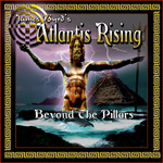 James Byrd's Atlantis Rising Beyond the Pillars album new music review