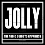 Jolly - The Audio Guide to Happiness Part 1 album new music review