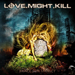 Love Might Kill Brace for Impact album new music review
