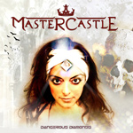 Mastercastle Dangerous Diamonds album new music review