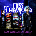 Miss Behaviour Last Woman Standing album new music review