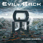 Oliver Weers Evil's Back album new music review