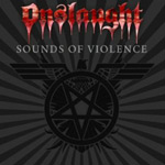 Onslaught Sounds of Violence album new music review