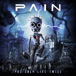 Pain You Only Live Twice album new music review