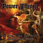 Power Theory Out of the Ashes, Into the Fire album new music review