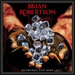 Brian Robertson Diamonds and Dirt album new music review