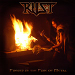 R.U.S.T. Forged in the Fire of Metal album new music review