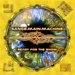 Sange Main Machine Ready for the Show album new music review
