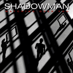 Shadowman Watching Over You album new music review