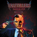Taletellers Radicalizer album new music review