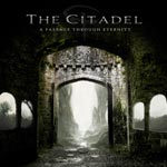 The Citadel A Passage Through Eternity album new music review