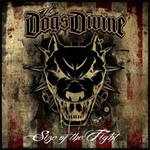 The Dogs Divine Size of the Fight album new music review