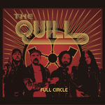 The Quill Full Circle album new music review