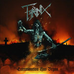 Tyranex Extermination Has Begunt album new music review