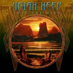 Uriah Heep Into the Wild album new music review