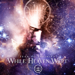While Heaven Wept Fear of Infinity album new music review