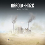 Arrow Haze Music Factory Review