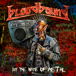 Bloodbound In the Name of Metal Review