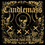 Candlemass - Psalms for the Dead Review