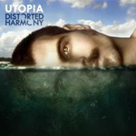 Distorted Harmony - Utopia Review