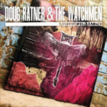 Doug Ratner & the Watchmen Lessons Well Learned Review