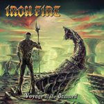 Iron Fire Voyage of the Damned review