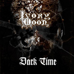 Ivory Moon Dark Time Review