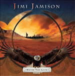 Jimi Jamison - Never Too Late Review