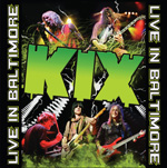 Kix Live in Baltimore Review