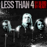 Less Than 4 By Blood By Heart Review Review