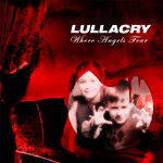 Lullacry Where Angels Fear Review