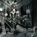 Mad Hatter's Den Dark Wheel EP Review
