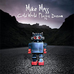 Mike Moss Cold World Plastic Dream Review