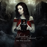 Murder of My Sweet - Bye Bye Lullaby Review